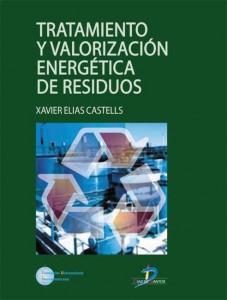 Tratamiento y valorización energética de residuos (2005 Ed. Díaz de Santos)